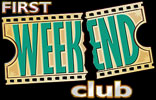 """First Weekend Club"""